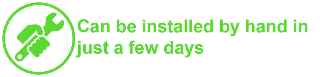 The system can be installed by hand in just a few days.